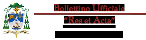 Bollettino Ufficiale Res et Acta
