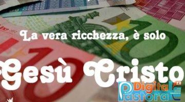 RICCHEZZA CRISTO
